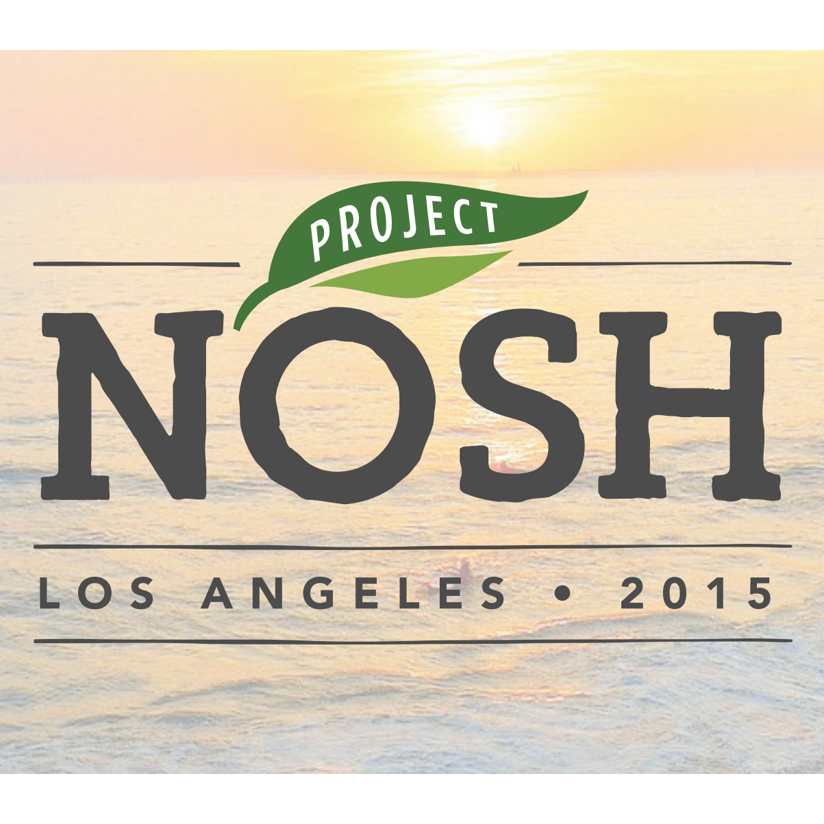 Project NOSH LA: The First Conference Focused on Emerging Food Brands