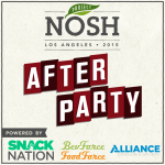 Project NOSH L.A. – Afterparty Announced