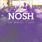 Preliminary Agenda & Final Speakers for Project NOSH L.A. Announced