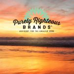 A Look Inside Purely Righteous Brands