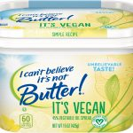 I Can't Believe It's Not Butter! Available in Vegan and Organic