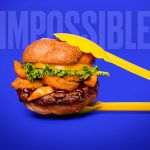 With New Plant, Impossible Foods Gets Closer to Retail