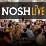 NOSH Live Winter 2017 Agenda: Inspired Brands, Experts and Investors.