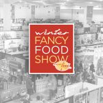 Watch: 3 Trends Spotted at the Winter Fancy Food Show