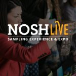 NEW: NOSH Live Sampling Experience & Expo on Day 1
