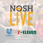 Leaders from Unilever and 7-Eleven Join NOSH Live Lineup