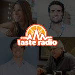 Taste Radio Ep. 118: How Remarkable Leaders Think; Insights & Advice From Four of The Finest