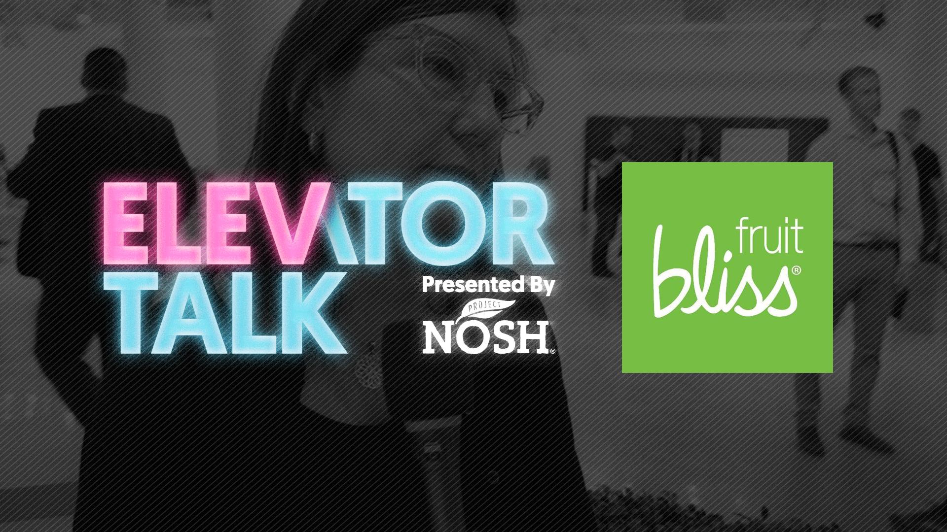 PN-Elevator-Talk_Fruit-Bliss_Splash
