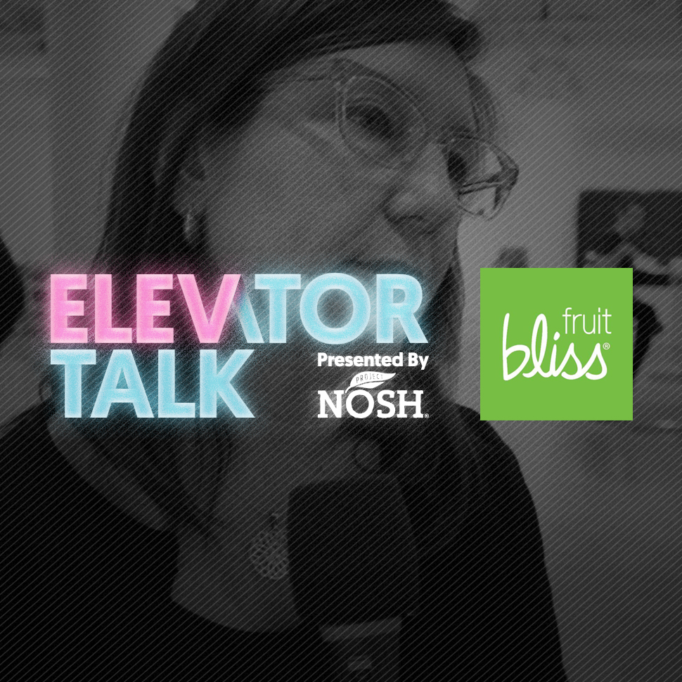 Elevator Talk: Fruit Bliss Reinvents Age-Old Dried Fruit with New Technology