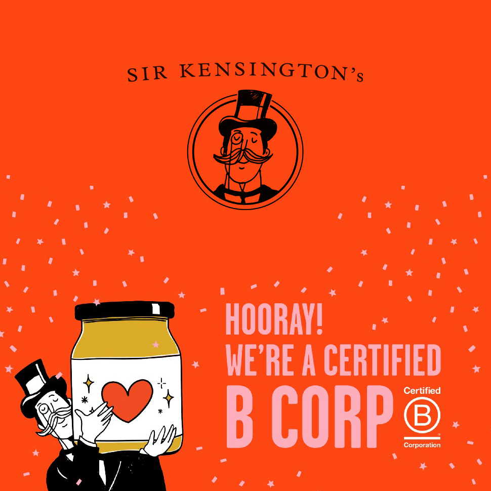 The Checkout: Sir Kensington's Becomes Certified B Corp