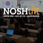 First Look: NOSH Live Winter 2018 Agenda