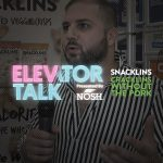 Elevator Talk: Snacklins Reimagines Snacking with Vegan Pork Rinds