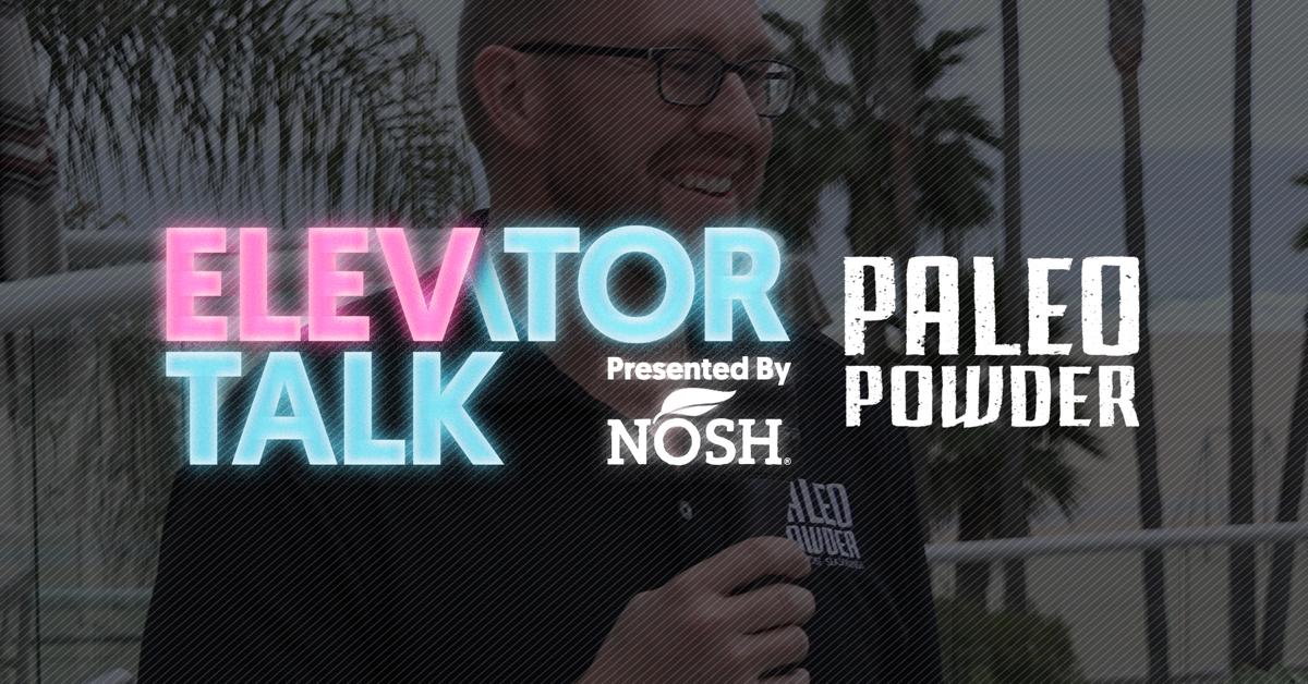 NOSH_Elevator-Talk_Paleo-Powder_Twitter-Image