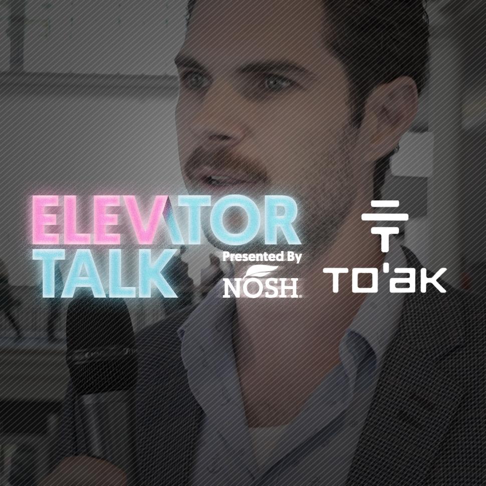 NOSH_Elevator-Talk_Toak_970