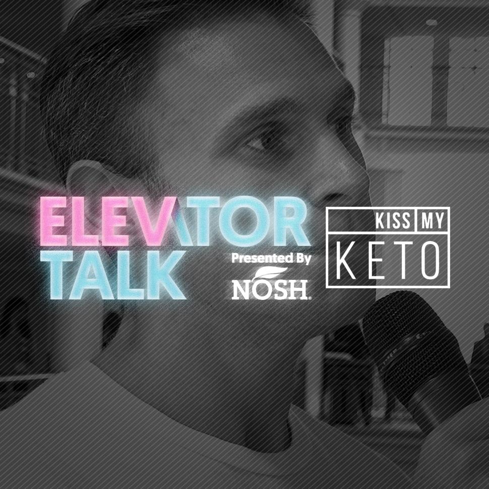 NOSH_Elevator-Talk_Kiss-My-Keto_970