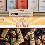 Taste Radio Insider: Feeling The Vybes on CBD & THC