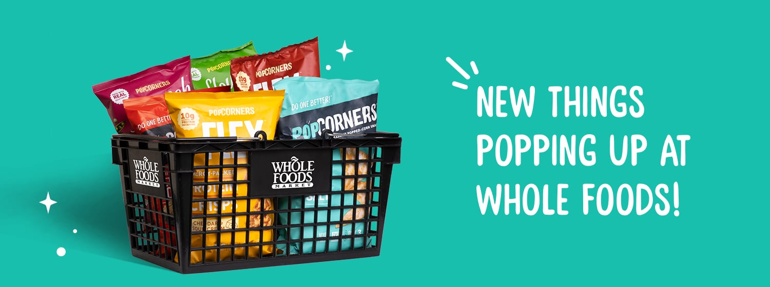 PopCorners Launches in Whole Foods Nationwide   NOSH