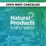 Expo West Cancelled, New Hope to Focus on Fall Show