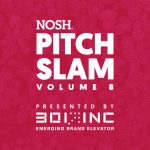 NOSH Pitch Slam 8: A Virtual Pitch Competition