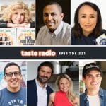 Taste Radio Ep. 221: This Is How Innovative Concepts Become Top Brands