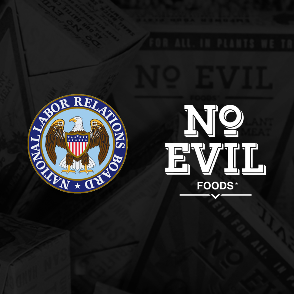 No Evil Foods Fights Labor Issues