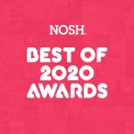 NOSH Announces Best of 2020 Award Winners