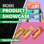 Watch: Product Showcase: Nutrition Bars, Bonus Interviews