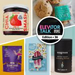 Elevator Talk Ep. 36: Chia Smash, Honey Child, Artisan Pops, Zesty Kitchen, OMG…It's Gluten Free!, Seagreen