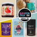 Elevator Talk Ep. 36: Chia Smash, Honey Child, Artisan Pops, Zesty Kitchen, OMG…It's Gluten Free!, Seagreen