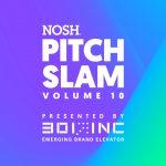 NOSH Pitch Slam 10: Meet the Contestants and Judges