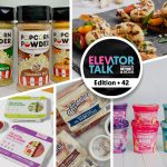 Elevator Talk Ep. 42: Popcorn Powder, New Wave Foods, Actual Veggies, The Baconer, Blenders & Bowls