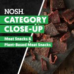 Watch: Meat Snacks Category Close-Up, Expert Analysis