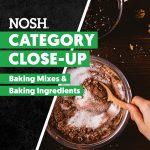 Watch: Baking Category Close-Up, Expert Analysis
